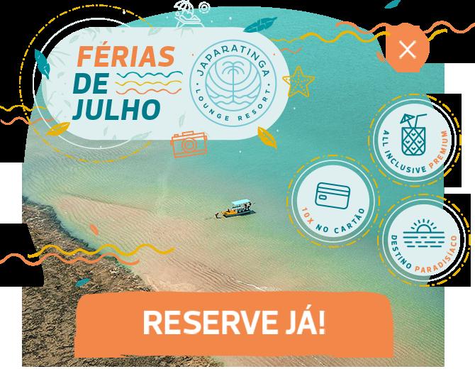 Mês de Julho | Promoções | Japaratinga Resort
